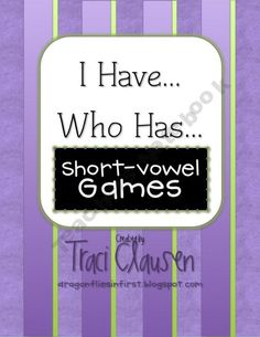 I Have Who Has Short-Vowel Game