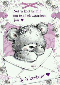 Net'n kort briefie om to sê ek waardeer jou. Jy is kosbaar ** Tatty Teddy, Cute Images, Cute Pictures, Urso Bear, Teddy Bear Pictures, Bear Graphic, Cute Teddy Bears, Bear Art, Digi Stamps