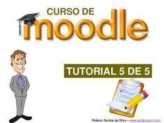 curso-de-moodle-tutorial-moodle-parte-5 by EAD Amazon via Slideshare