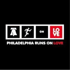 Philly Runs On Love