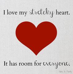 I love my stretchy heart.