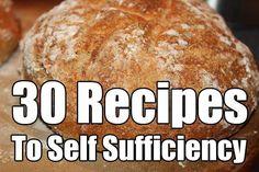 30 Recipes To Self Sufficiency - SHTF, Emergency Preparedness, Survival Prepping, Homesteading