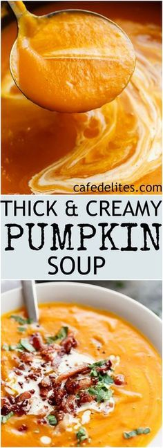 Thick & Creamy Pumpkin Soup is our family recipe, and a favourite weekly soup! Served with crispy bacon, this soup will become YOUR new favourite soup! | https://cafedelites.com