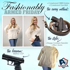 Firearms and Fashion..is there any better combination? Check back every #FashionablyArmedFriday for new fashionable outfit combinations to conceal your firearm. In this instance Sasha, and employee at the USCCA conceals her Walther CCP using a Crossbreed gun belt and OWB holster!