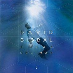 David Bisbal : Hijos del Mar CD