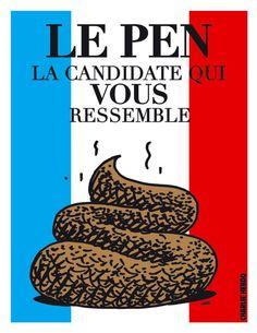 """La líder del Frente Nacional francés, Marine Le Pen, también ha sido objeto de la sátira de 'Charlie Hebdo'. En noviembre de 2013 la dirigente política calificó al semanario de """"inútil e innoble"""", después de que le dedicara una portada y el cartel electoral que se ve en la imagen."""