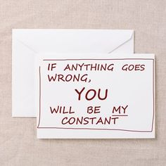 You Will Be My Constant Greeting Card by myconstant