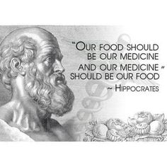 Food medicine - following this is one of the keys to greater health:).  Also, expressing gratitude before you eat each meal will assist food in becoming your medicine!