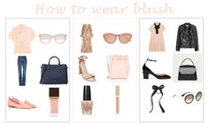 Like I told you on my latest post, blush is one of my favorite colors and a very trendy shade for this spring. I've put together some suggestions of looks featuring the cutest blush pieces for this season. Have a look! I chose my favorite pieces regardless of the price for inspiration, but have linked …