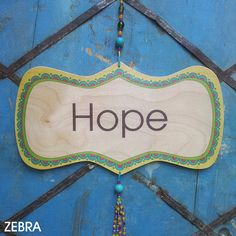 Hope Decor-Healing Decor-Wooden Sign-Home Décor-Hope by @zebratoys Hope Decor-Healing Decor-Wooden Sign-Home Décor-Wall Décor-Wall Hanging-Hope sign-Faith Décor-Decorative Arts-Faith Charm-inspirational Sign