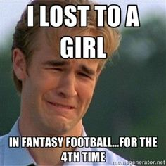 fantasy football girl...love playing with the guys