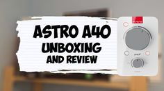 2017 Astro A40 Gaming Headset Unboxing/Review
