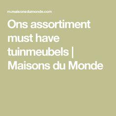 Ons assortiment must have tuinmeubels   Maisons du Monde