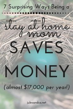 Think staying at home means you'll be in the poor house? Think again! Being a stay at home mom can save your family TONS of money. Read on to see just how much!