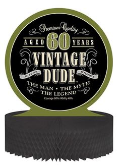 Vintage Dude Honeycomb Centerpiece for a 60th birthday party.  GOTTA HAVE THIS !!  Find out where to order from