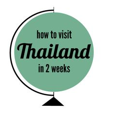 Steph's Travels: How To Visit Thailand in 2 Weeks