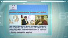 ▶ Cloud nine Hospitals : Top Care When You are having a Baby