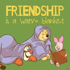 quenalbertini: Disney's Winnie the Pooh Winne The Pooh, Cute Winnie The Pooh, Winnie The Pooh Quotes, Piglet Quotes, Winnie The Pooh Pictures, Friend Friendship, Friendship Quotes For Kids, Friendship Poems, Warm Blankets