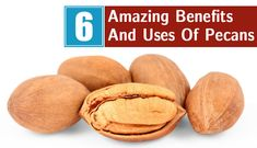 Uses Of Pecans