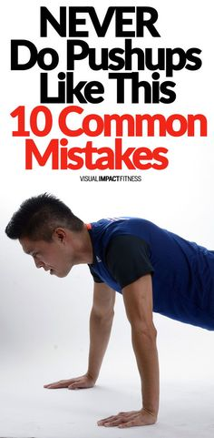 NEVER Do Pushups Like This (10 Common Mistakes) - Pushups are an extremely effective exercise when performed properly. The problem is that if poor form is used, you put your rotator cuff and lower back at risk. Here are common pushup mistakes to avoid. #exercise #exercisefitness #wellness #fitness #healthyliving #healthylifestyle #healthyexercise #fitnessgoals #health #pushups #bodyweighttraining #strengthtraining