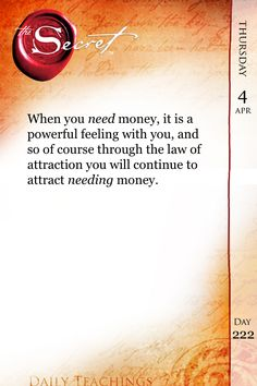 When you NEED money, it is a powerful feeling with you, and so of course through the law of attraction you will continue to attract NEEDING money.  Click---> https://www.LawofAttractionSecrets.ca
