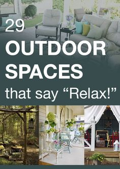 "29 outdoor spaces that say ""Relax!"""