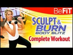 Denise Austin: Sculpt & Burn Body Blitz- Full Length Workout: ..  52 mins...