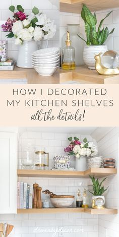 Every detail of my kitchen shelf makeover is available on the blog! Get the perfect combination of beauty and organization for your kitchen. Shelves, Driven By Decor, Kitchen Decor, Shelf Makeover, Cute Home Decor, Home Decor, Kitchen Dining Room, Corner Shelves, Kitchen Shelves