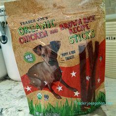 Trader Joe's Organic Chicken and Brown Rice Recipe Sticks 5oz $2.99 トレーダージョーズ オーガニック チキンとブラウンライスのスティック