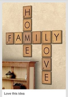 Cute Home Decorating Idea.  I've thought about this same idea, but using the word FAMILY and our last name.  Then each name of our immediate family members.
