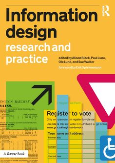 CIDR is delighted to announce the publication of Information design research and practice, a Gower book published by Routledge. The editors, Alison Black, Paul Luna, Ole Lund and Sue Walker have ha…