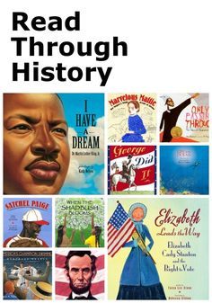 Read Through History: Picture books to help bring history to life for kids! Divided into time periods.