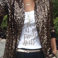 sequin blazer, glitter belt and this is not my party dress tank 24 Easy Sytish Ways to Recreate Sequin Skirt Outfits Mode Statements, Silvester Outfit, Outfits Fiesta, Sequin Blazer, Sequin Jacket, Glitter Jacket, Sequin Outfit, Sequin Shoes, Gold Outfit