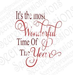 It's The Most Wonderful Time Of The Year Svg, Christmas Svg, Svg File Digital Cutting File, JPEG, DXF, SVG Cricut, Svg Silhouette Print File by SecretExpressionsSVG on Etsy
