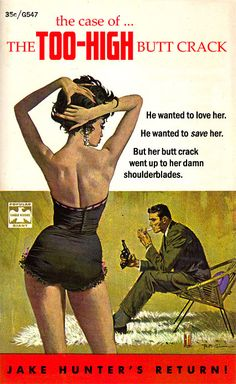 He Wanted to Love Her........but her Butt Crack went all the Way up to her Shoulder blades!!!  Unintentionally Funny Vintage Book Covers.