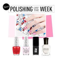 """Polishing Off the Week"" by polyvore-editorial ❤ liked on Polyvore featuring beauty, JINsoon, Deborah Lippmann, nailpolish, polishingofftheweek and newnownails"