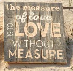 Measure of Love Plaque