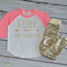 Four And Fabulous Outfit Kid's Birthday Shirt Fourth Birthday Shirt Girl's Fourth Birthday Raglan Shirt and Gold Sequin Pants 181 #4_birthday_shirt #4_year_old_birthday #4_year_old_outfit