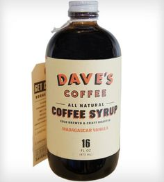Vanilla Dave's All Natural Coffee Syrup ~ Ingredients Cane Sugar, Dave's Cold Brewed Coffee (Water, Fresh Roasted Coffee), Madagascar Vanilla Bean. Coffee Milk, I Love Coffee, Iced Coffee, Coffee Beans, Coffee Shop, Vanilla Syrup For Coffee, Madagascar Vanilla Beans, Natural Coffee, Honey Syrup