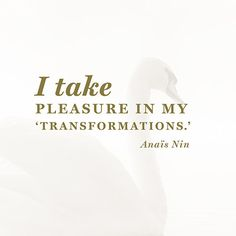 Quote About Change - Anaïs Nin