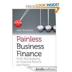 Painless Business Finance #ebook £7.69 on Kindle / Finance / cashflow / profit and loss / financial ratios / management accounts