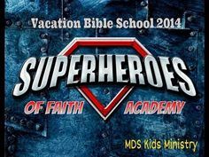 ▶ 2014 VBS Promo SuperHeroes Of Faith Academy MDS Kids Ministry - YouTube