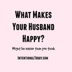 what makes husband happy in bed