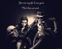 'You save my life, I save yours. That's how we work.' Skulduggery pleasant book quote. I have the sudden desire to cry After seeing this...