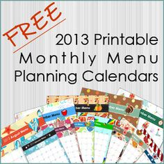 Free 2013 Printable Monthly Meal Planning Calendars