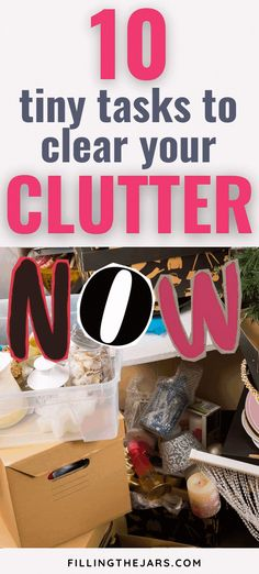 Clear Your Clutter: 10 Tiny Tasks to Get Big Results | Filling the Jars