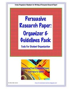 Weekly Freebie: FREE Writing Resource  fromAnn Marie Smithon TpT    Free Persuasive Research Paper Organizer Pack!