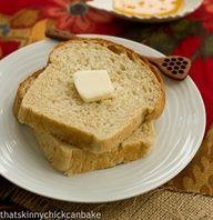 Oatmeal Bread @Liz Berg (That Skinny Chick Can Bake!!!)