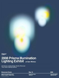 2008 Prisma Illumination Lighting Exhibit Poster by _Untitled-1, via Flickr Graphic Design Posters, Graphic Design Illustration, Graphic Design Inspiration, Graphic Prints, Leaflet Design, Creative Posters, Design Graphique, Exhibition Poster, Design Reference
