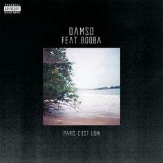 Paris c'est loin - Damso feat. Booba MP3 à écouter et télécharger légalement sur TrackMusik.